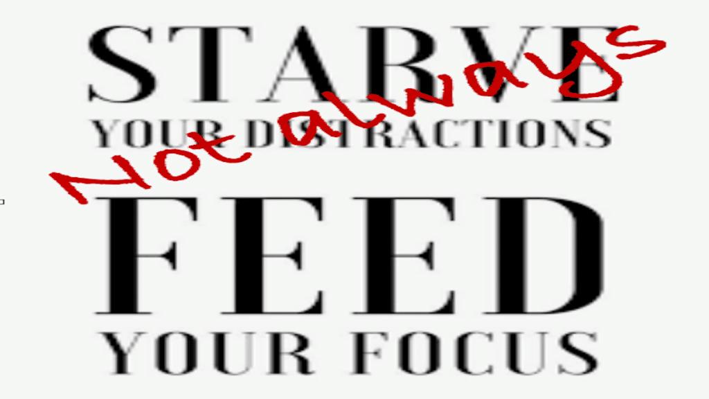 Focus vs Distraction